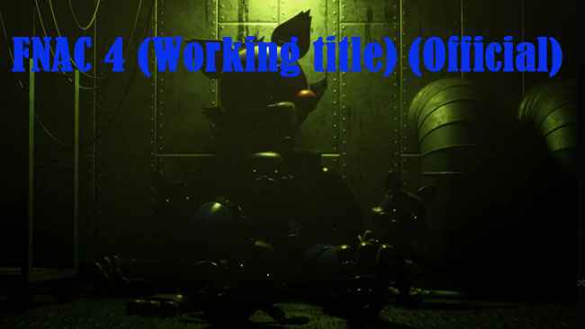 FNAC 4 (Working title) (Official) download gamejolt for pc