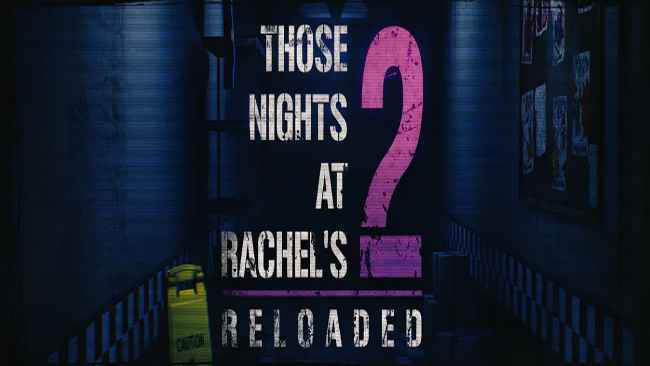 Those Nights at Rachel's 2: Reloaded download free games