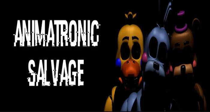 Animatronic Salvage Free Download