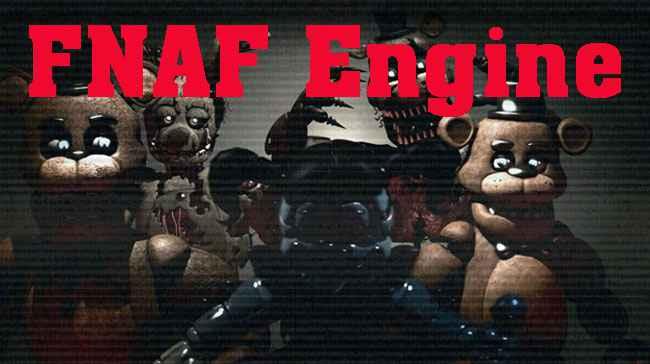 FNAF Engine Free Download