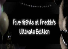 FNaF Ultimate Edition Free Download