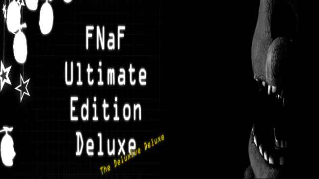 FNaF Ultimate Edition Deluxe Free Download