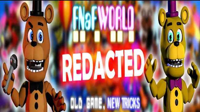 FNaF World Redacted Free Download