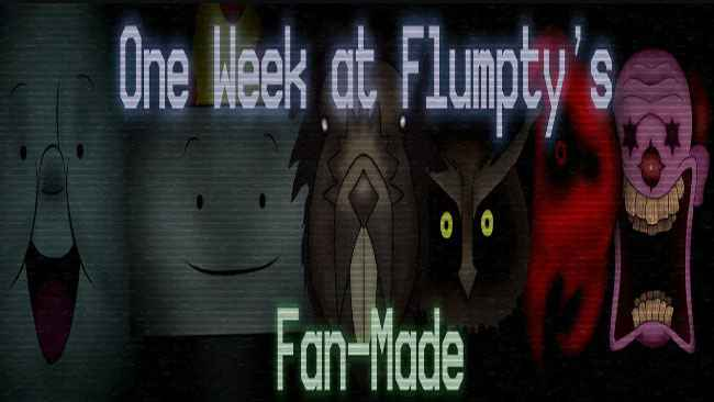 One Week at Flumpty's Fan-Made Free Download
