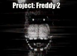 Project: Freddy 2 Free Download