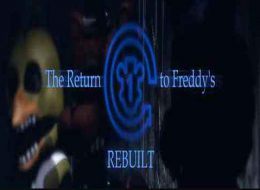 The Return to Freddy's   Rebuilt Free Download