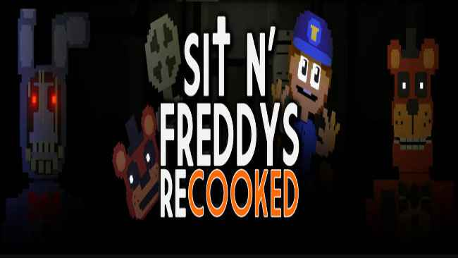 Sit N' Freddy's Recooked Free Download