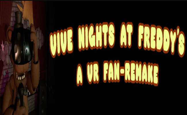 Vive Nights at Freddy's: A VR Fan-Remake Free Download