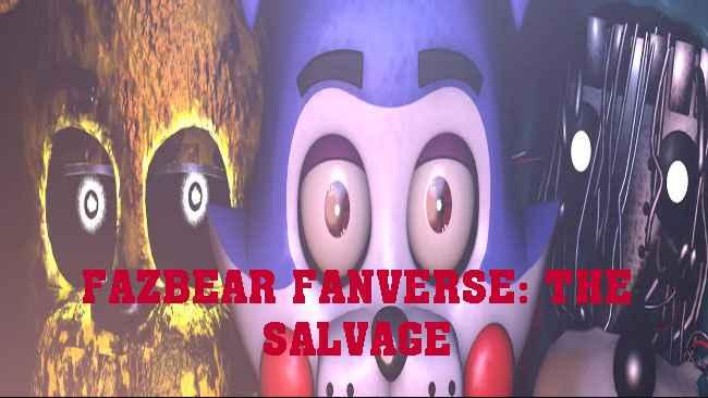 FAZBEAR FANVERSE: THE SALVAGE Free Download